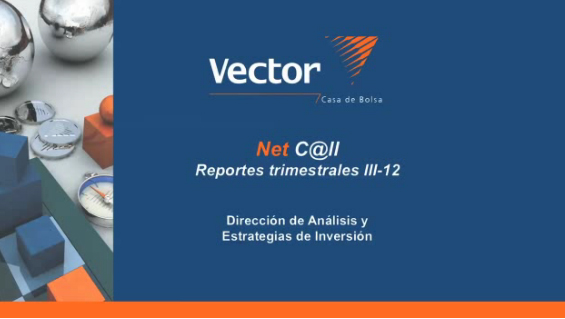 Video:  VectorNetC@ll. Reportes trimestrales III-12