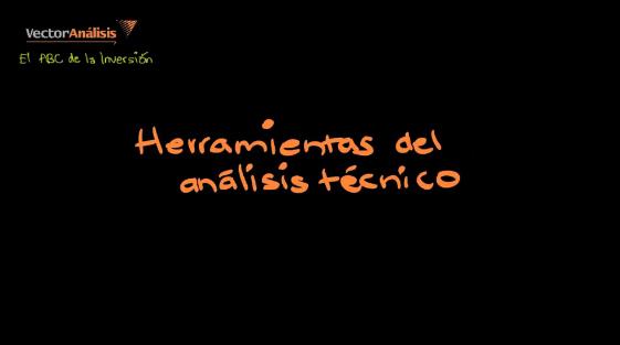 Video:  Herramientas del analisis tecnico
